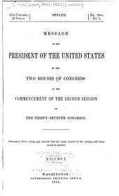 Message of the President of the United States to the two houses of Congress at the commencement of the second session of the Thirty-seventh Congress: Volume 3