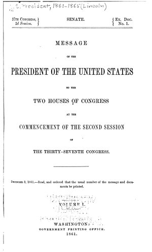 Message of the President of the United States to the Two Houses of Congress at the Commencement of the Second Session of the Thirty seventh Congress