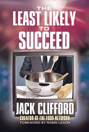 The Least Likely to Succeed