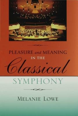 Pleasure and Meaning in the Classical Symphony PDF