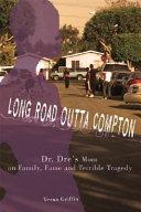 Long Road Outta Compton PDF