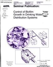 Control of biofilm growth in drinking water distribution systems