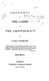 Thoughts on the Ladies of the Aristocracy. 3rd Ed