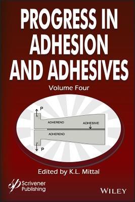 Progress in Adhesion and Adhesives PDF