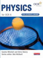 Physics for OCR A for Separate Award