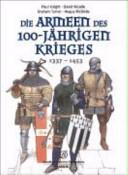 Die Armeen des Hundertj  hrigen Krieges PDF