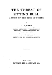The Threat of Sitting Bull: A Story of the Time of Custer