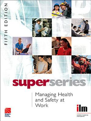Managing Health and Safety at Work Super Series PDF