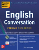 Practice Makes Perfect  English Conversation  Premium Third Edition PDF