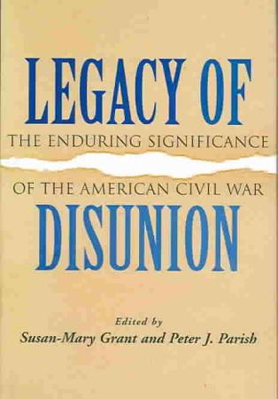 Legacy of Disunion PDF