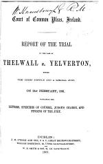 Report of the Trial in the Case of Thelwall V. Yelverton