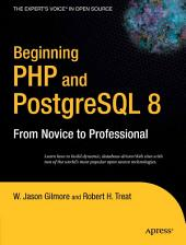 Beginning PHP and PostgreSQL 8: From Novice to Professional