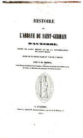 Histoire de l'abbaye de Saint-Germain d'Auxerre, Ordre de Saint Benoît et de la Congrégation de Saint Maur