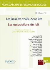 Les associations de faits: Les Dossiers d'ASBL Actualités
