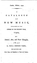 A Catalogue of New Music published in the course of the present year, 1790, etc