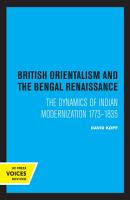 British Orientalism and the Bengal Renaissance PDF