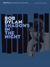 Bob Dylan: Shadows In The Night (PVG)