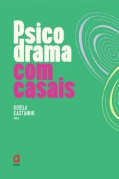 PSICODRAMA COM CASAIS