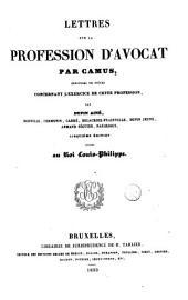 Lettres sur la profession d'avocat, enrichies de pièces ...par Dupin, aîné, ...