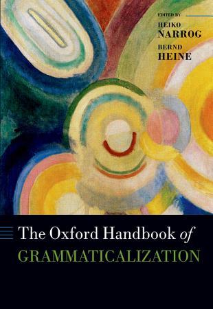 The Oxford Handbook of Grammaticalization PDF