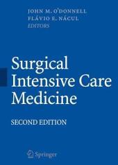 Surgical Intensive Care Medicine: Edition 2