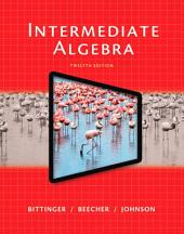Intermediate Algebra: Edition 12