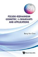 Pseudo Riemannian Geometry     Invariants and Applications PDF