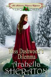 Miss Dashwood's Dilemma: An Authentic Regency Romance