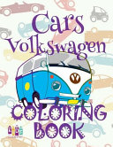 ✌ Cars Volkswagen ✎ Adulte Coloring Book Cars ✎ Coloring Books for Adults ✍ (Coloring Books for Men) Imagimorphia Coloring Book