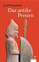 Das antike Persien PDF