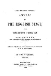 """Their Majesties' Servants."": Annals of the English Stage, from Thomas Betterton to Edmund Kean, Volume 2"