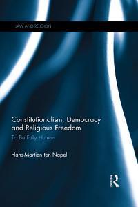 Constitutionalism  Democracy and Religious Freedom Book