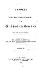 Reports of Cases Argued and Determined in the Circuit Court of the United States for the Second Circuit: Volume 12