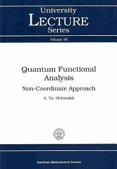 Quantum Functional Analysis: Non-coordinate Approach