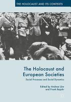 The Holocaust and European Societies PDF