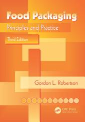 Food Packaging: Principles and Practice, Third Edition, Edition 3