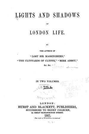 Lights and Shadows of London Life