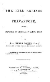 The Hill Arrians of Travancore, and the Progress of Christianity Among Them