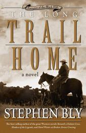 The Long Trail Home (Fortunes of the Black Hills, Book 3)