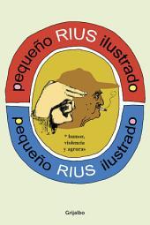 Pequeño Rius ilustrado (Biblioteca Rius)