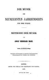 Die Musik des neunzehnten Jahrhunderts und ihre Pflege: Methode der Musik