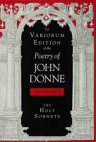 The Variorum Edition of the Poetry of John Donne  Volume 7  Part 1 PDF