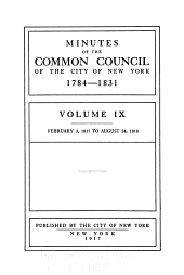 Minutes of the Common Council of the City of New York, 1784-1831: Volume 9
