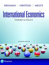 International Economics: Theory and Policy, Edition 11