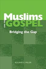 Muslims and the Gospel