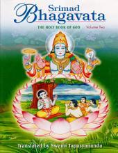 Srimad Bhagavata –: Volume 2