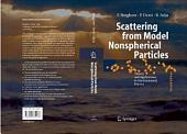 Scattering from Model Nonspherical Particles: Theory and Applications to Environmental Physics, Edition 2