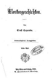 Klostergeschichten: Von Ernst Capendu, Band 1