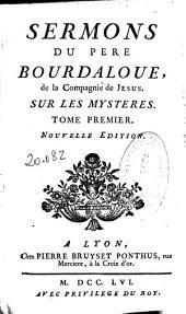 Sermons du Pere Bourdaloue, de la Compagnie de Jesus, pour les dimanches: tome premier