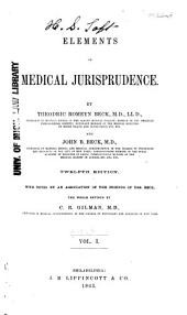 Elements of Medical Jurisprudence: Volume 1